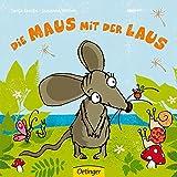 Die Maus mit der Laus (Die kleine Eule und ihre Freunde)