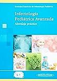 Infectologia pediatrica avanzada: Abordaje práctico
