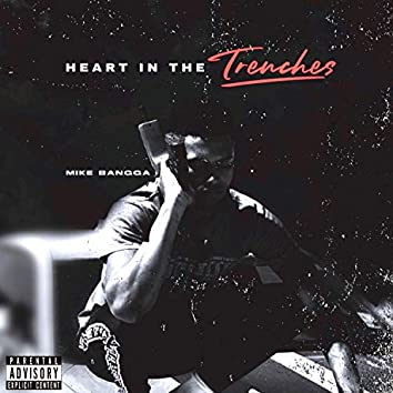 Heart in the Trenches
