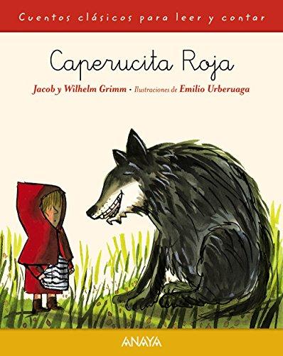 Caperucita Roja (PRIMEROS LECTORES (1-5 años) - Cuentos clásicos para leer y contar)