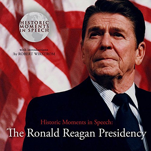 The Ronald Reagan Presidency audiobook cover art