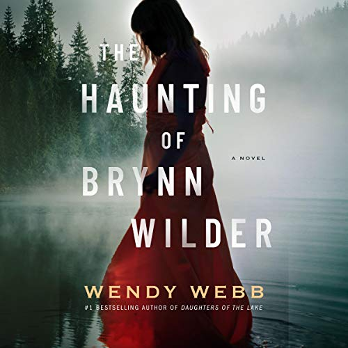 The Haunting of Brynn Wilder audiobook cover art