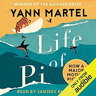 Life of Pi                   By:                                                                                                                                 Yann Martel                               Narrated by:                                                                                                                                 Sanjeev Bhaskar                      Length: 11 hrs and 36 mins     328 ratings     Overall 4.6
