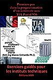 Premiers pas dans La programmation d'un automate avec TIA Portal V16: Exercices guidés pour les instituts techniques Première édition 2020 (Let's Program a PLC international)