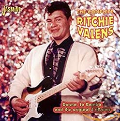 The Complete Ritchie Valens - Donna, La Bamba And The Original 3 Albums