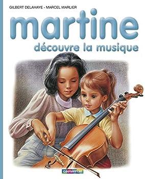 Hardcover Martine découvre la musique (Je commence à lire avec Martine, 43) (French Edition) [French] Book