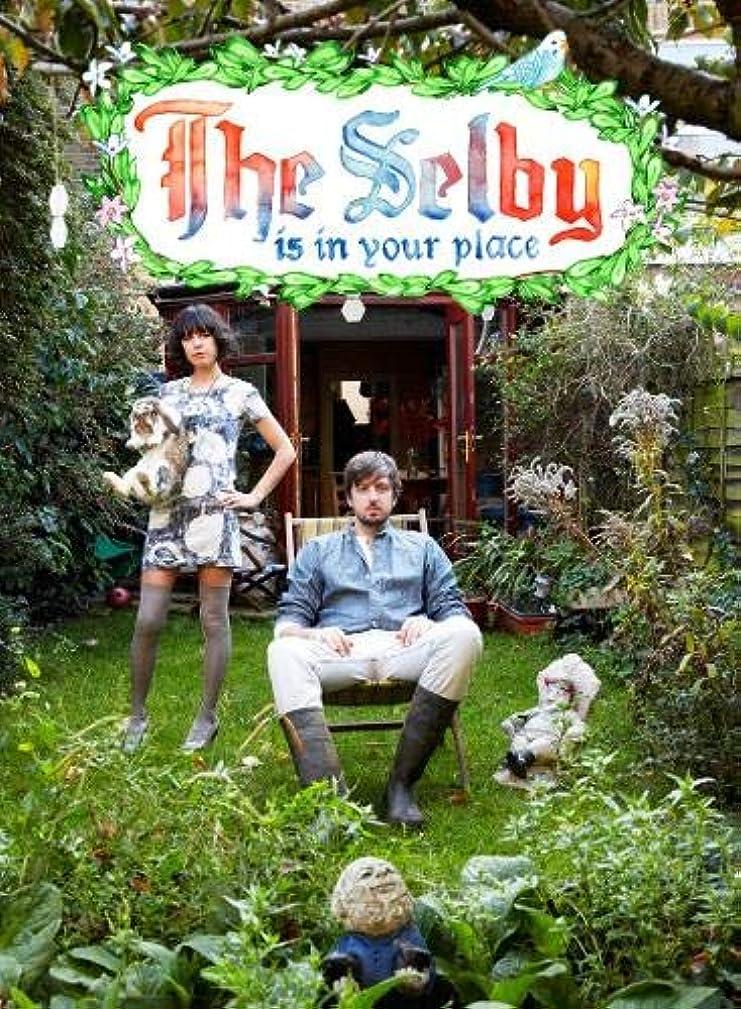 排泄するモーター曲げるThe Selby is in Your Place