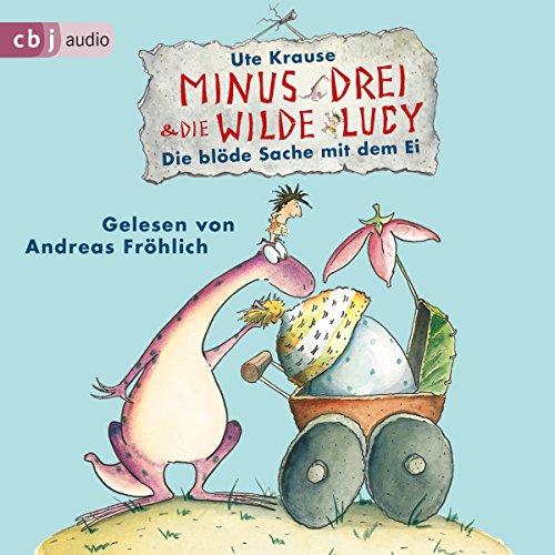 Die blöde Sache mit dem Ei audiobook cover art