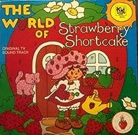 The World of Strawberry Shortcake: Original TV Sound Track