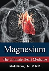 Magnesium - The Ultimate Heart Medicine - Ebook cover