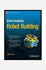 [ [ INTERMEDIATE ROBOT BUILDING (TECHNOLOGY IN ACTION) BY(COOK, DAVID )](AUTHOR)[PAPERBACK] Broché