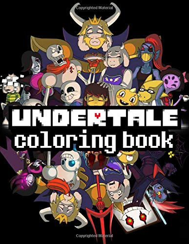 Undertale Coloring Book: Awesome Undertale Coloring Books Fo