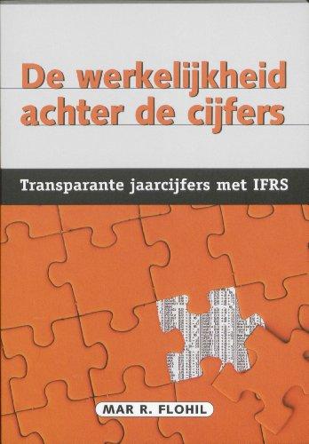 De werkelijkheid achter de cijfers: transparante jaarcijfers met IFRS