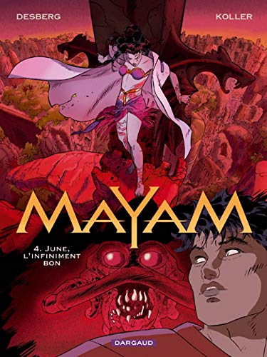 Mayam - tome 4 - June, l'infiniment bon