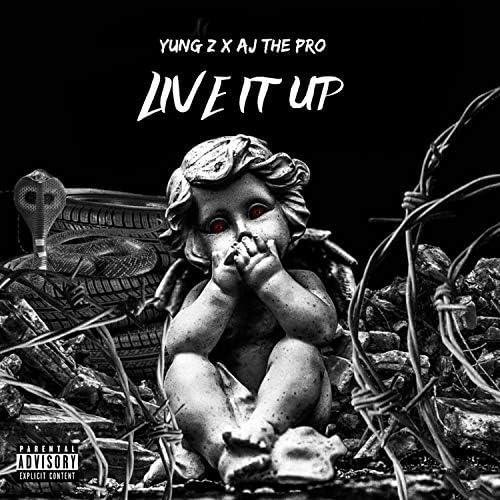 Yungz feat. Aj the Pro