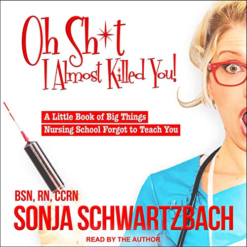 Oh Sh*t, I Almost Killed You! audiobook cover art