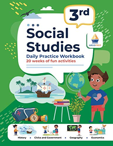 Compare Textbook Prices for 3rd Grade Social Studies: Daily Practice Workbook   20 Weeks of Fun Activities   History   Civic and Government   Geography   Economics   + Video ... Each Question Social Studies by ArgoPrep  ISBN 9781951048716 by ArgoPrep,Argo Brothers