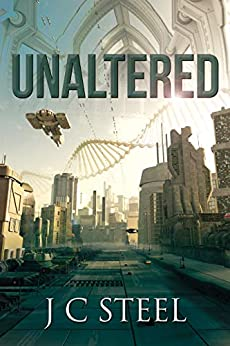 Unaltered: Cortii 4.5: A sci-fi adventure novella (The Cortii series) by [J C Steel]
