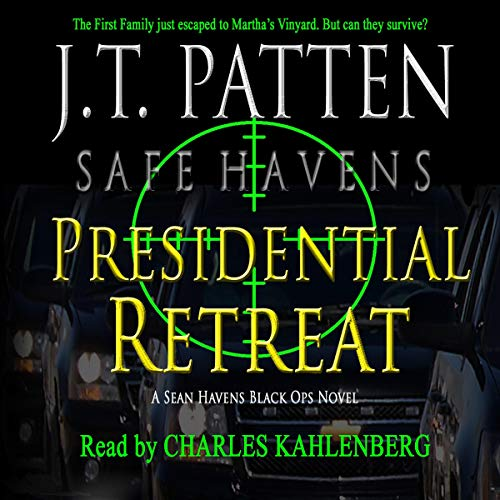 Presidential Retreat: A Sean Havens Black Ops Novel audiobook cover art