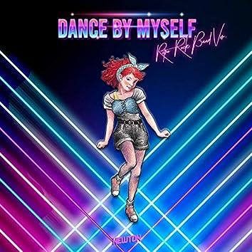 Dance By Myself (Retro Rock Band Ver.)