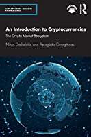 An Introduction to Cryptocurrencies (Contemporary Issues in Finance)