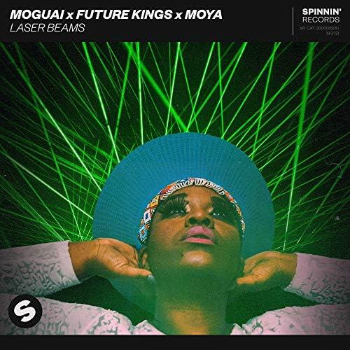 Moguai, Future Kings & Moya