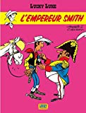 Lucky Luke, Tome 13 - L'empereur Smith by Morris (2000-12-22) - 22/12/2000