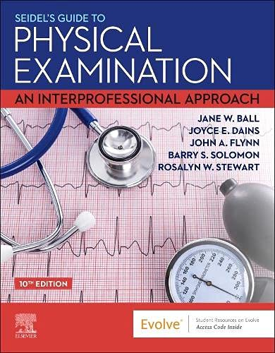 Seidel's Guide to Physical Examination: An Interprofessional Approach