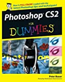 Photoshop CS2 For Dummies (For Dummies Series) - Peter Bauer