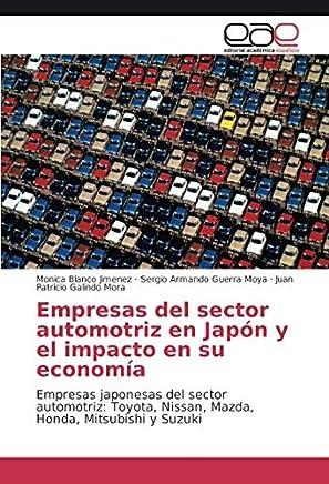 Empresas del sector automotriz en Japón y el impacto en su economía: Empresas japonesas del