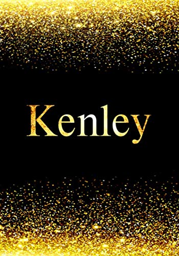 Kenley: Personalized Journal to Write In Notebook: Printed Glitter Black and Gold , Notebook Journal: 110 pages, 7x10 inch. Christmas gift , birthday gift idea