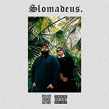Slomadeus