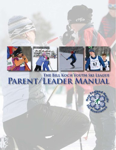 Bill Koch Youth Ski League Parent / Leader Manual (English Edition)
