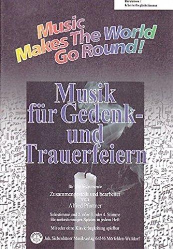 Music Makes the World go Round - Musik für Gedenk- und Trauerfeiern - Stimme 1+2 in Bb - Bb Trompete