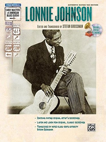 Stefan Grossman's Early Masters of American Blues Guitar: Lonnie Johnson(incl. CD)
