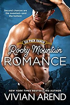 Rocky Mountain Romance (Six Pack Ranch Book 7) by [Vivian Arend]