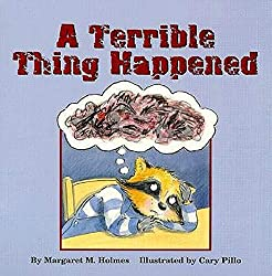 A Terrible Thing Happened (AFFILIATE)
