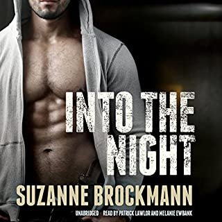 Into the Night     The Troubleshooters, Book 5              By:                                                                                                                                 Suzanne Brockmann                               Narrated by:                                                                                                                                 Patrick Lawlor,                                                                                        Melanie Ewbank                      Length: 18 hrs and 6 mins     169 ratings     Overall 4.6
