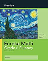 Eureka Math Grade 5 Fluency Practice Workbook (Modules 1-6)