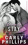 Dare To Stay (Dare Nation, Band 4)