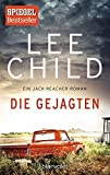Die Gejagten: Ein Jack-Reacher-Roman (Die-Jack-Reacher-Romane, Band 18) - Lee Child