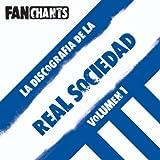 La Discografía de la Real Sociedad de Fútbol I (Canciones del Txuri-urdin) [Explicit]
