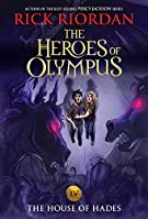 The House of Hades (The Heroes of Olympus, Book Four (new cover) (The Heroes of Olympus (4))