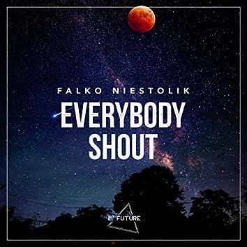 Everybody Shout