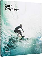 Surf Odyssey - The Culture of Wave Riding d'Andrew Groves