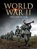 world war 2 africa - World War II: The Prelude to War