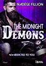 The midnight demons, tome 1 : Addicted to you par Fillion
