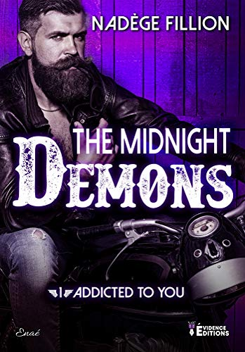 Addicted to you: The Midnight Demons, T1 par [Nadège Fillion]