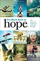 The World Book of Hope: The Source of Happiness, Success & Strength