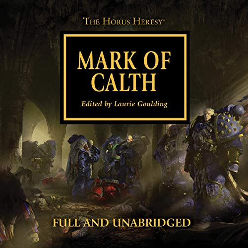 Mark of Calth     The Horus Heresy, Book 25              De :                                                                                                                                 Guy Haley,                                                                                        Graham McNeill,                                                                                        Anthony Reynolds,                   and others                          Lu par :                                                                                                                                 Gareth Armstrong,                                                                                        Jonathan Keeble,                                                                                        David Timson                      Durée : 12 h et 53 min     Pas de notations     Global 0,0